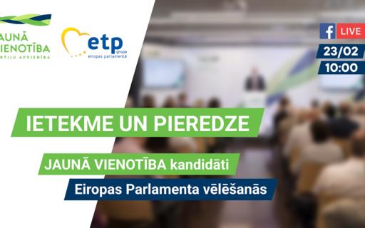 JAUNĀ VIENOTĪBA prezentēs kandidātu sarakstu Eiropas Parlamenta vēlēšanām